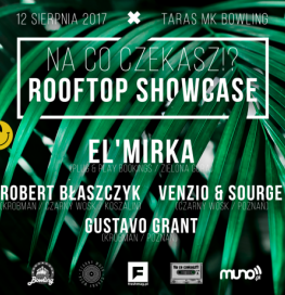 na co czekasz? Rooftop Showcase